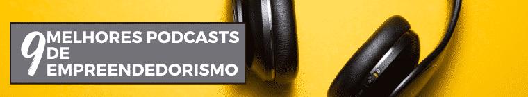 Podcast - Conteúdo para quarentena