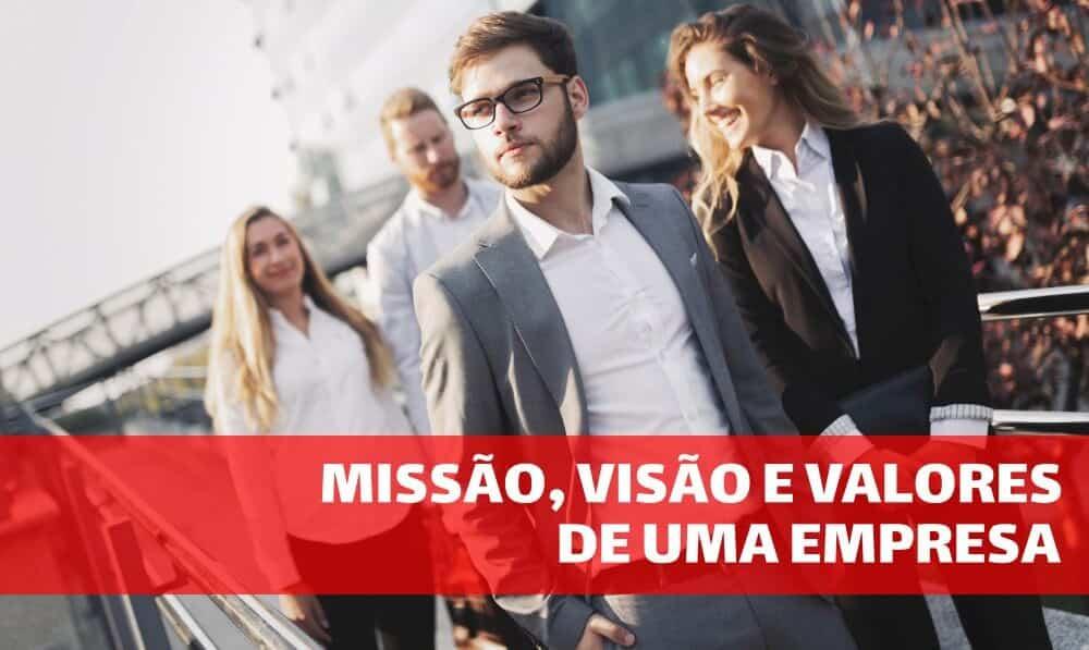 Missão, visão e valores de uma empresa