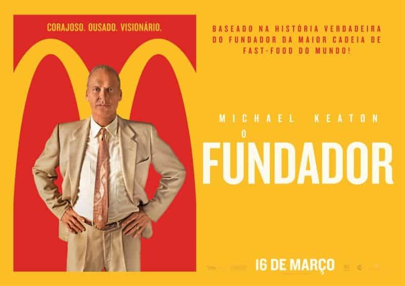 """Filme """"O Fundador"""" e a história do MCdonald's"""