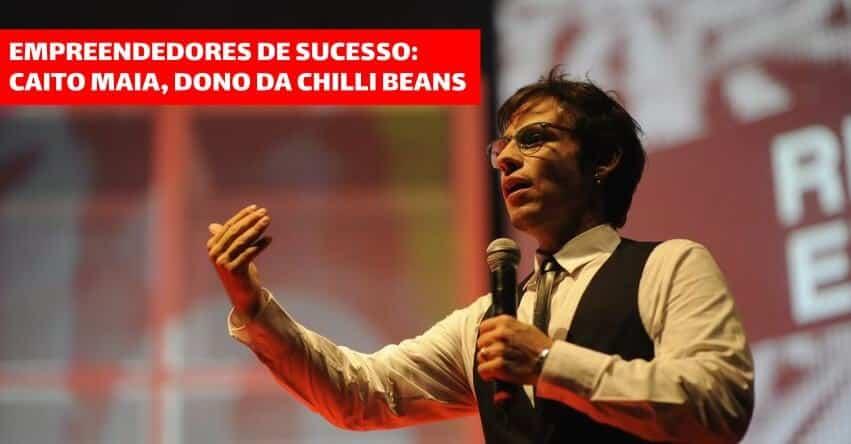 Empreendedores de sucesso: Caito Maia