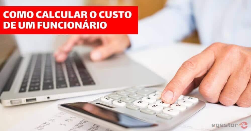 Como calcular o custo de um funcionário
