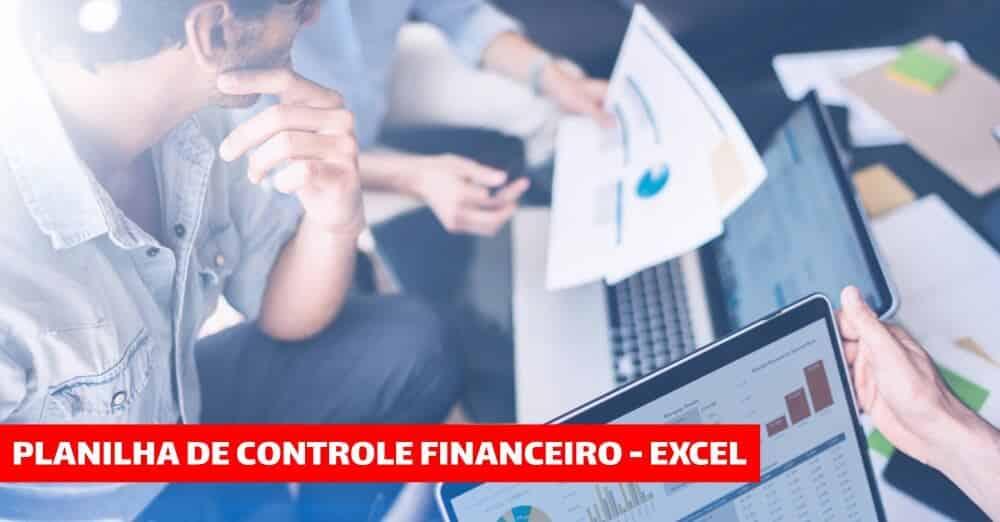 planilhas para controle financeiro