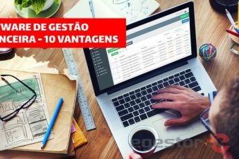 Software De Gestao Financeira - 10 vantagens para sua empresa
