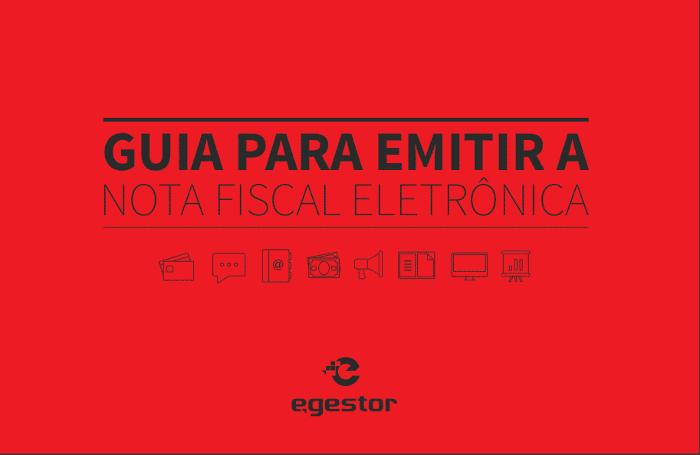Ebook: Guia para Emitir Nota Fiscal Eletrônica