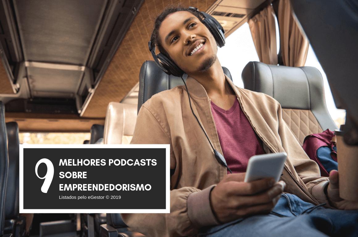Confira os 9 melhores podcasts sobre empreendedorismo!