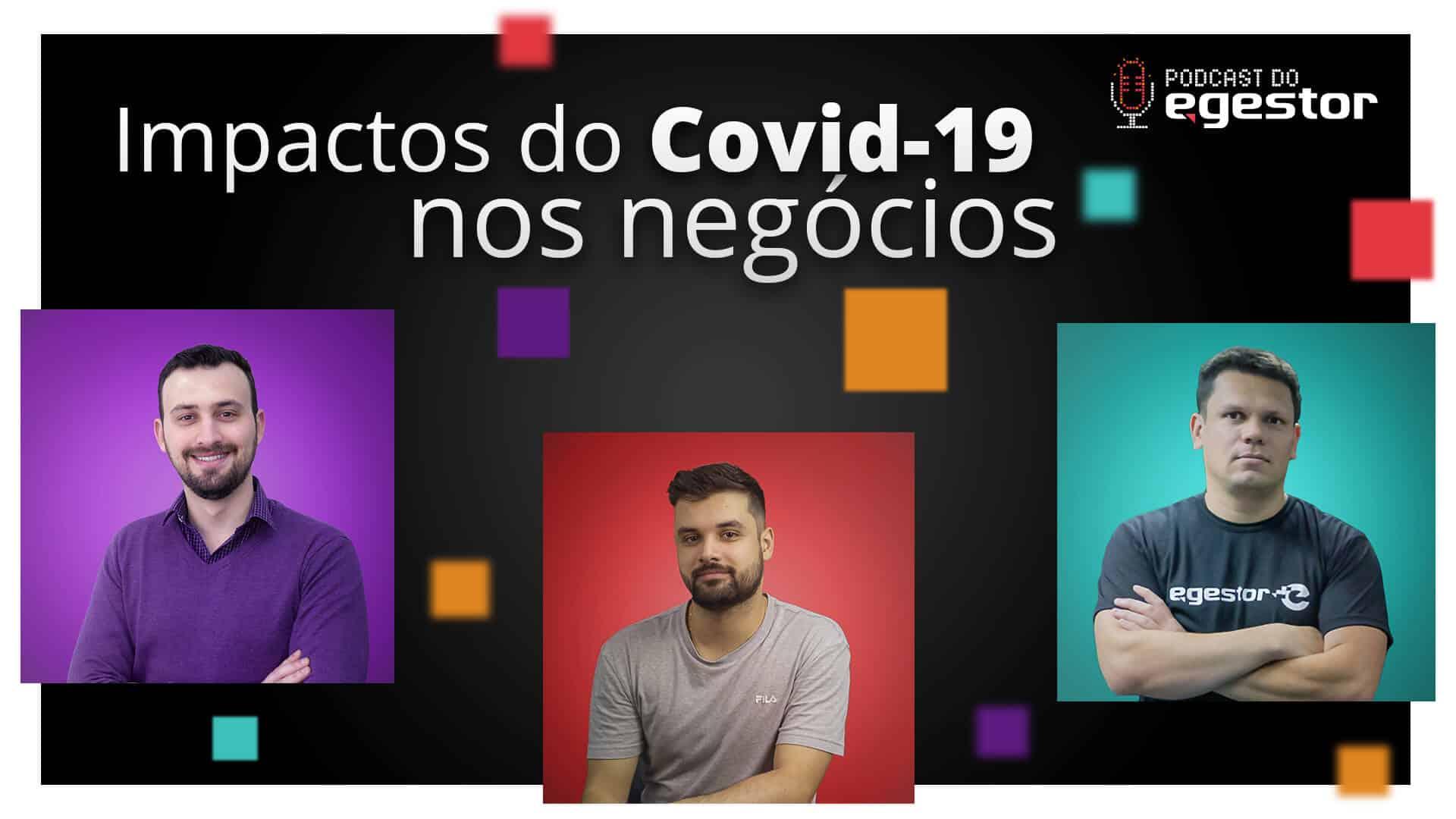 Impactos do Covid-19 nos negócios