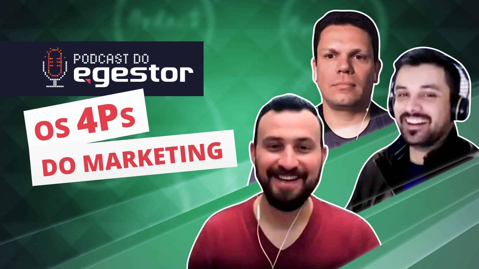 Os 4 Ps do Marketing - PodCast do eGestor